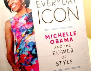 """Kate Betts' book, """"Everyday Icon: Michelle Obama and the Power of Style."""" Photo credit: Pinterest"""